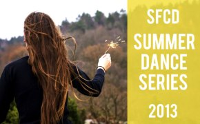 Starting next week! The 2013 SFCD Summer Dance Series